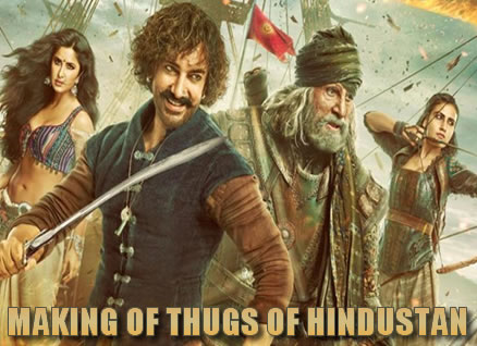 MAKING OF THUGS OF HINDOSTAN