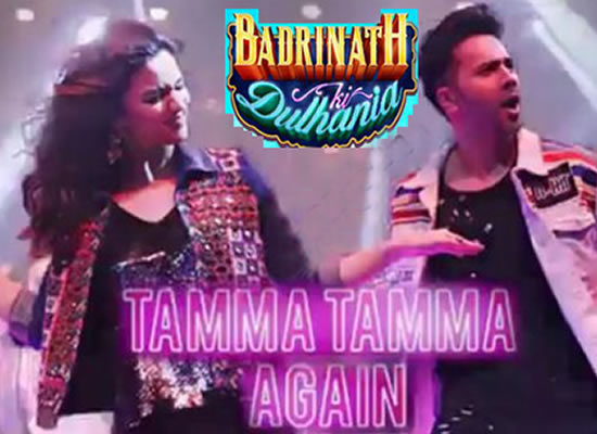 Tamma Tamma Again song of film Badrinath Ki Dulhania at No. 1 from 24th Feb to 2nd March!