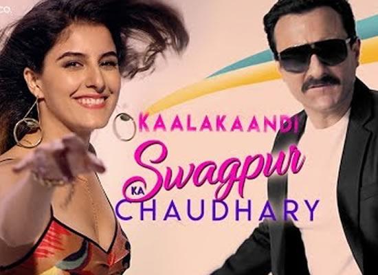 Swagpur Ka Chaudhary song of film Kaalakaandi at No. 4 from 5th Jan to 11th Jan!