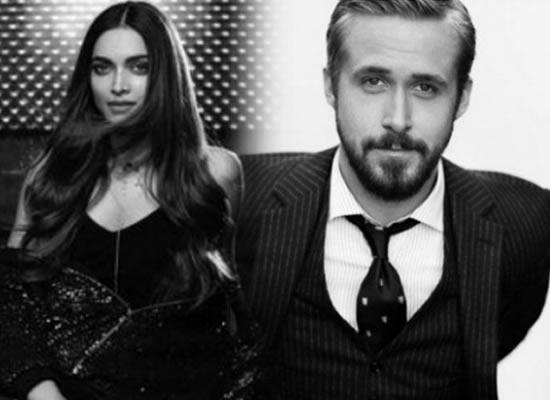 Deepika Padukone wants to work with La La Land's actor Ryan Gosling!