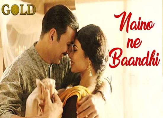Naino Ne Baandhi song of film Gold at No. 9 from 10th May to 16th May!