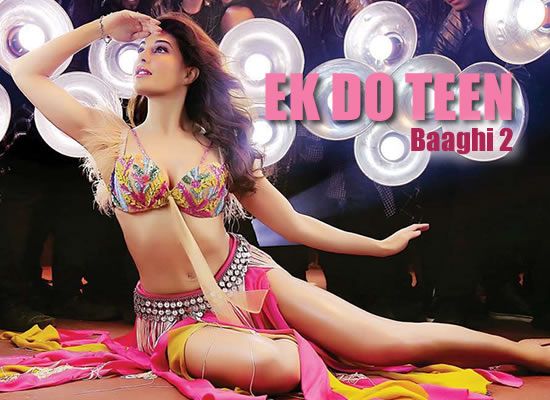 Ek Do Teen song of film Baaghi 2 at No. 1 from 6th April to 12th April!