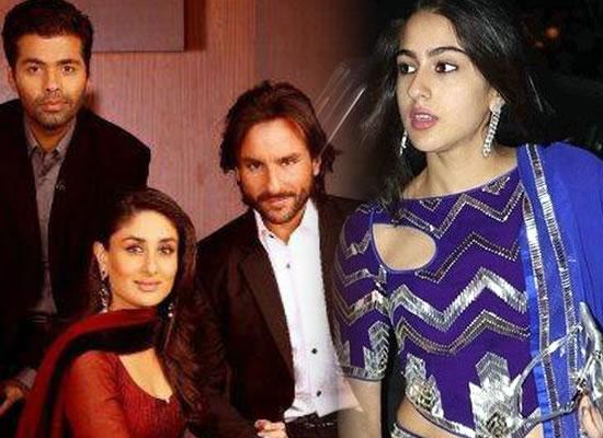 Kareena wants Sara to make her debut with KJo, Saif disapproves!
