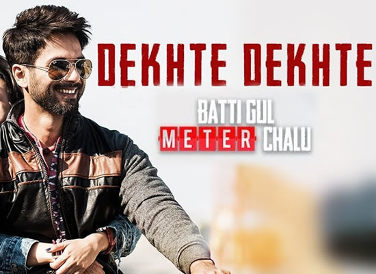 Dekhte Dekhte song of film Batti Gul Meter Chalu at No. 1 from 7th September to 13th September!