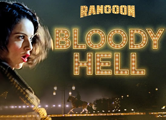 Bloody Hell song of film Rangoon at No. 2 from 10th Feb to 16th Feb!