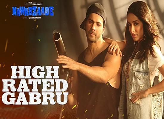 High Rated Gabru song of film Nawabzaade at No. 10 from 10th May to 16th May!