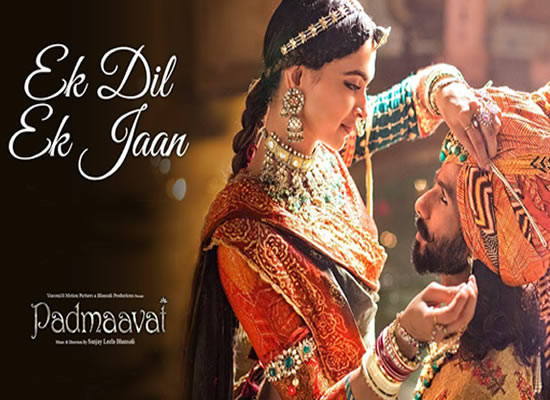 Ek Dil Ek Jaan song of film Padmaavat at No. 1 from 26th Jan to 1st Feb!