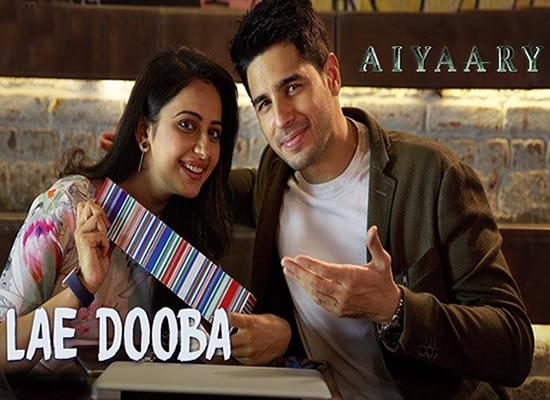 Lae Dooba song of film Aiyaary at No. 3 from 5th Jan to 11th Jan!