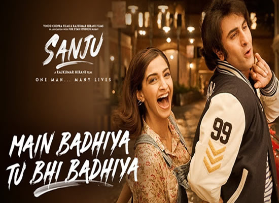 Main Badhiya Tu Bhi Badhiya song of film Sanju at No. 2 from 22nd June to 28th June!