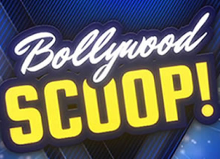 BOLLYWOOD SCOOP