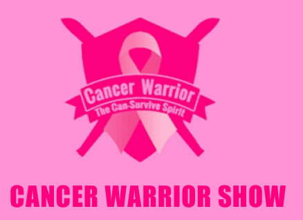 CANCER WARRIOR SHOW