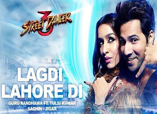 Lagdi Lahore Di song of film Street Dancer 3D at No. 1 from 31st Jan. to 6th Feb. 2020!